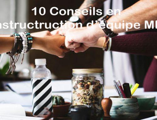 10 conseils de construction d'équipe MLM